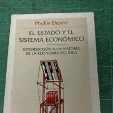 Livros em segunda mão: PHYLLIS DEANE. EL ESTADO Y EL SISTEMA ECONÓMICO. INT. A LA HISTORIA DE LA ECONOMÍA POLÍTICA. Lote 286475538