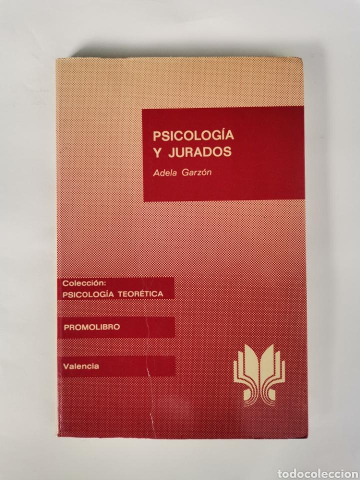 PSICOLOGÍA Y JURADOS ADELA GARZÓN (Libros de Segunda Mano - Ciencias, Manuales y Oficios - Derecho, Economía y Comercio)
