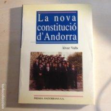 Libros de segunda mano: LA NOVA CONSTITUCIÓ D'ANDORRA - ÀLVAR VALLS - PREMSA ANDORRANA S.A. - 1ª EDIC. 1993. Lote 287683853