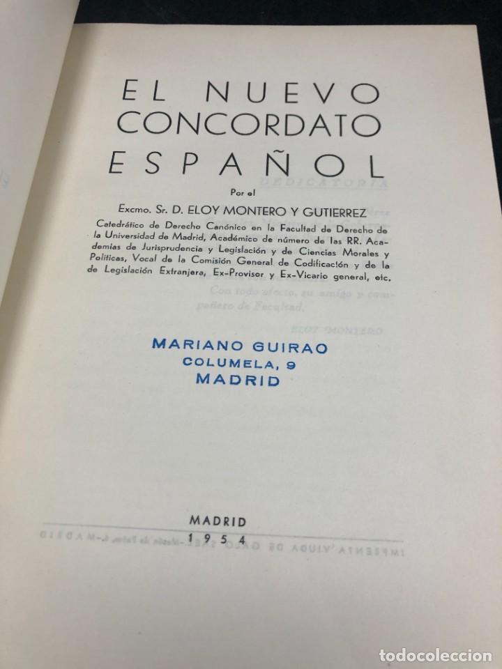 Libros de segunda mano: El nuevo concordato español. Eloy Montero y Gutierrez 1954 - Foto 3 - 287780718