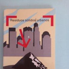 Libros de segunda mano: RESIDUOS SOLIDOS URBANOS MOPT. Lote 287851083