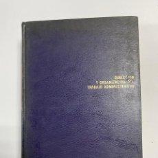 Libros de segunda mano: DIRECCION Y ORGANIZACION DEL TRABAJO ADMINISTRATIVO. TOMO IV. GUISEPPE CONTINOLO. EDICIONES DEUSTO.. Lote 287869088