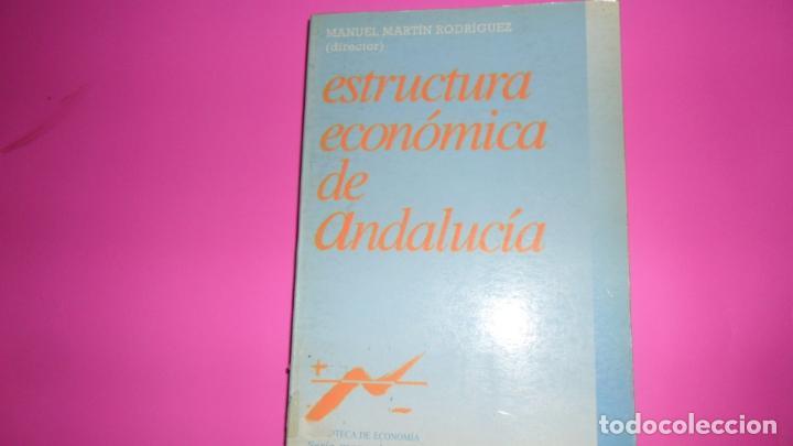 ESTRUCTURA ECONÓMICA DE ANDALUCÍA, MANUEL MARTÍN, ED. ESPASA CALPE, TAPA BLANDA (Libros de Segunda Mano - Ciencias, Manuales y Oficios - Derecho, Economía y Comercio)