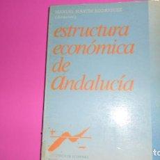 Libros de segunda mano: ESTRUCTURA ECONÓMICA DE ANDALUCÍA, MANUEL MARTÍN, ED. ESPASA CALPE, TAPA BLANDA. Lote 288680703