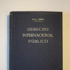 Libros de segunda mano: DERECHO INTERNACIONAL PÚBLICO - JULIO DIENA - 1948. Lote 288975308