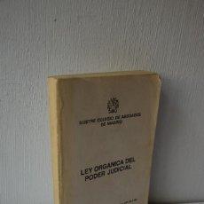 Libros de segunda mano: LEY ORGANICA DEL PODER JUDICIAL - ICAM - 1985. Lote 288977583