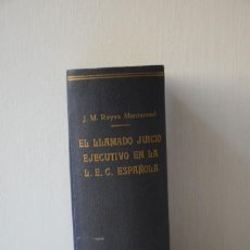 Libros de segunda mano: EL LLAMADO JUICIO EJECUTIVO EN LA L.E.C. ESPAÑOLA - J.M. REYES MONTERREAL - 1960. Lote 288980873