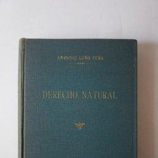 Libros de segunda mano: DERECHO NATURAL - E. LUÑO PEÑA - 1947. Lote 288983968
