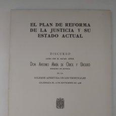 Libros de segunda mano: EL PLAN DE REFORMA DE LA JUSTICIA Y SU ESTADO ACTUAL. ORIOL. 1968.. Lote 293891963