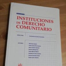 Libros de segunda mano: INSTITUCIONES DE DERECHO COMUNITARIO (VV. AA.) TIRANT LO BLANCH. Lote 295380973