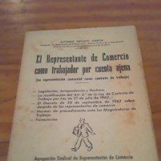 Libros de segunda mano: EL REPRESENTANTE DE COMERCIO COMO TRABAJADOR POR CUENTA AJENA.ANTONIO MENAYO GARCIA.SEVILLA 1967.. Lote 296762598