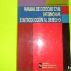 Libros de segunda mano: MANUAL DE DERECHO CIVIL PATRIMONIAL E INTRODUCCIÓN AL DERECHO, JOSÉ MANUEL MARTÍN BERNAL. Lote 297061843