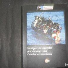 Libros de segunda mano: INMIGRACIÓN IRREGULAR POR VÍA MARÍTIMA, CANARIAS: UNA EXPERIENCIA, JOSÉ SEGURA CLAVELL. Lote 297234668