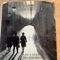 Libros de segunda mano: LAS CAJAS DE AHORROS BARCELONESAS, SU PASADO, SU PRESENTE, SU PORVENIR (CAJ 5). Lote 297241783