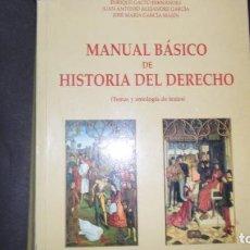Libros de segunda mano: MANUAL BÁSICO DE LA HISTORIA DEL DERECHO, ENRIQUE GACTO, JUAN ANTONIO ALEJANDRE Y JOSÉ Mª GARCÍA. Lote 297244513