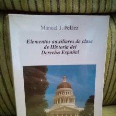 Libros de segunda mano: ELEMENTOS AUXILIARES DE CLASE DE HISTORIA DEL DERECHO ESPAÑOL. Lote 297263208