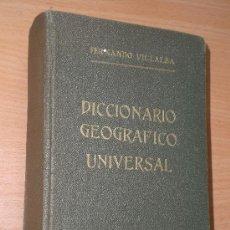 Diccionarios de segunda mano: DICCIONARIO GEOGRÁFICO UNIVERSAL. Lote 20901413
