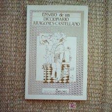 Diccionarios de segunda mano - ENSAYO DE UN DICCIONARIO ARAGONES-CASTELLANO. MARIANO PERALTA. FACSIMIL DE LA EDICION DE 1853. 1985. - 7189149