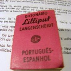 Diccionarios de segunda mano: DICCIONARIO PORTUGUES - ESPAÑOL LILLIPUT. Lote 27544781