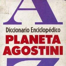 Diccionarios de segunda mano: DICCIONARIO ENCICLOPEDICO PLANETA-AGOSTINI (DIC-31). Lote 3444436