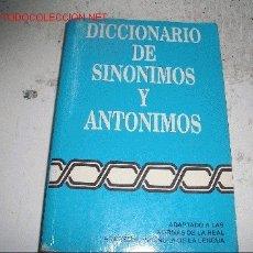 Diccionarios de segunda mano: DICCIONARIO DE SINONIMOS Y ANTONIMOS. Lote 2940185
