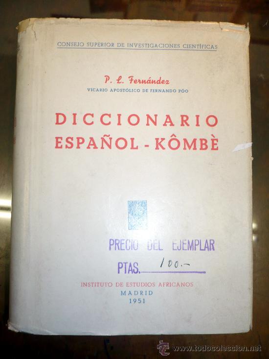 DICCIONARIO ESPAÑOL-KÖMBÉ.- GUINEA INST. ESTUDIOS AFRICANOS 1951 (Libros de Segunda Mano - Diccionarios)