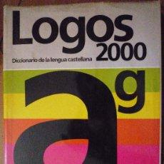 Diccionarios de segunda mano: 2 TOMOS DE A-G, H-Z, LOGOS2000: DICCIONARIO DE LA LENGUA CASTELLANA . Lote 14344228