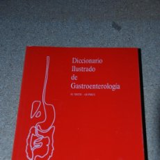 Diccionarios de segunda mano: DICCIONARIO ILUSTRADO DE GASTROENTEROLOGIA. ANTHONY Y SMITH. 1991. Lote 27083817