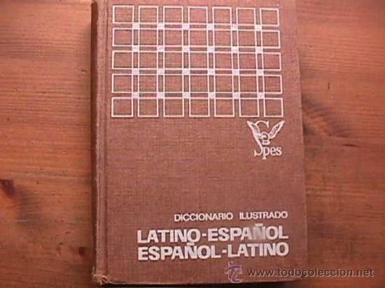 DICCIONARIO ILUSTRADO LATINO-ESPAÑOL ESPAÑOL-LATINO, SPES, 1970 (Libros de Segunda Mano - Diccionarios)