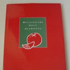 Diccionarios de segunda mano: DICCIONARI DELS ALIMENTS (1994) EN CATALÀ. RARZAE. OBRA COMPLETA. ALIMENTOS. GASTRONOMÍA. Lote 26840275