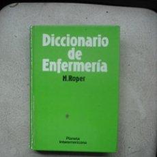 Diccionarios de segunda mano: DICCIONARIO DE ENFERMERIA DE NANCY ROPER DEL AÑO 1984 EDITADO POR PLANETA INTERAMERICANA. Lote 19578460