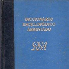 Diccionarios de segunda mano: DICCIONARIO ENCICLOPEDICO ABREVIADO. TOMO VII BEL, SANACO, ZZ . ESPASA - CALPE, S.A.. Lote 20333354