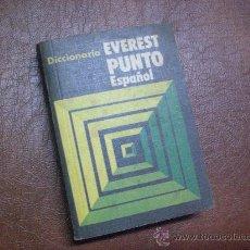 Diccionarios de segunda mano: DICCIONARIO EVEREST PUNTO ESPAÑOL MEDIDAS 8 POR 11,50 CMS EN RUSTICA. Lote 245256730
