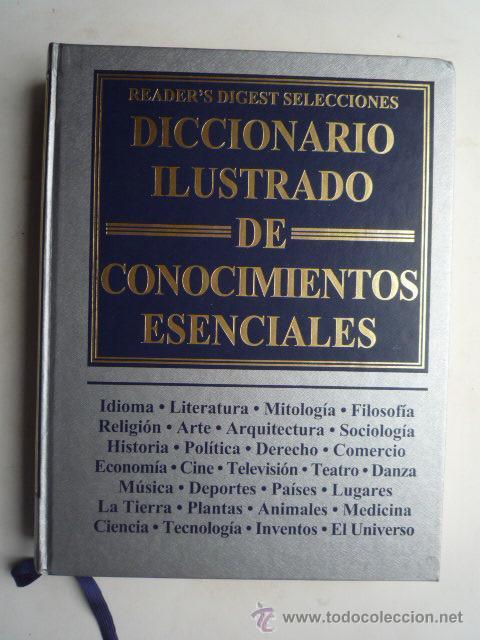DICCIONARIO ILUSTRADO DE CONOCIMIENTOS ESENCIALES, 1999, 608 PAG. VER FOTOS. (Libros de Segunda Mano - Diccionarios)