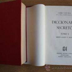 Diccionarios de segunda mano: DICCIONARIO SECRETO. TOMO I. SERIES COLÉO Y AFINES. TOMO II. SERIES PIS Y AFINES. CELA (CAMILO JOSÉ). Lote 21779919