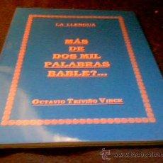 Diccionarios de segunda mano: MAS DE DOS MIL PALABRAS BABLE?... LA LLENGUA. OCTAVIO TRIVIÑO VINCK. 1990.. Lote 27301960