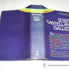 Diccionarios de segunda mano: DICCIONARIO DE USOS CASTELLANO - GALLEGO AKAL 1985 GALICIA RM39645. Lote 27524543