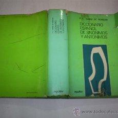 Diccionarios de segunda mano: DICCIONARIO ESPAÑOL DE SINÓNIMOS Y ANTÓNIMOS FEDERICO CARLOS SAINZ DE ROBLES AGUILAR 1978 RM39319. Lote 27273900