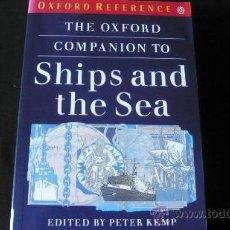 Diccionarios de segunda mano: THE OXFORD COMPANION TO SHIPS AND THE SEA (NAVAL, NÁUTICA, NAVEGACIÓN, BUQUE). Lote 23079743