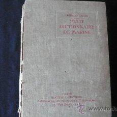 Diccionarios de segunda mano: PETIT DICTIONNAIRE DE MARINE (MARINA, NAVEGACIÓN). Lote 23202720