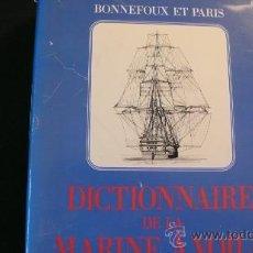 Diccionarios de segunda mano: DICTIONAIRE DE LA MARINE À VOILE (DICCIONARIO DE LA MARINA A VELA) BONNEFOUX ET PARIS. Lote 23237726