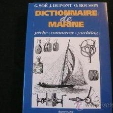 Diccionarios de segunda mano: DICTIONNAIRE DE MARINE PÊCHE-COMMERCE-YACHTING (LE CHASSE-MARÈE). Lote 23238455