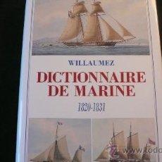 Diccionarios de segunda mano: DICTIONNAIRE DE MARINE (1820-1831) VILLAUMEZ. Lote 23238687