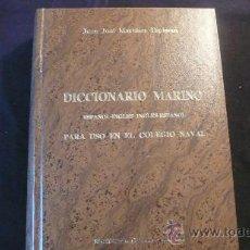 Diccionarios de segunda mano: DICCIONARIO MARINO ESPAÑOL-INGLÉS, INGLÉS-ESPAÑOL JUAN JOSÉ MARTINEZ ESPINOSA (1849). Lote 23239269