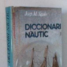 Diccionarios de segunda mano: DICCIONARI NAUTIC. Lote 26855127