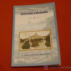 Diccionarios de segunda mano: DICCIONARIO DE ESCRITORES REBEIRENSES. Lote 26436674