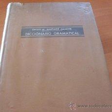 Diccionarios de segunda mano - DICCIONARIO GRAMATICAL ( EMILIO M. MARTINEZ AMADOR ) AÑO 1966 ( LE1) - 27454892