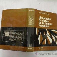 Diccionarios de segunda mano: DICCIONARIO DE DUDAS DE LA LENGUA ESPAÑOLA MANUEL SECO AGUILAR,1979. Lote 27867987