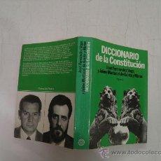 Diccionarios de segunda mano: DICCIONARIO DE LA CONSTITUCIÓN PLANETA,1983, AB36181. . Lote 27868093