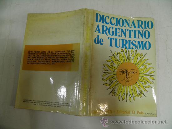 DICCIONARIO ARGENTINO DE TURISMO. HÉCTOR CHAPONICK (REAL.) EL PAÍS, 1971. RM35405 (Libros de Segunda Mano - Diccionarios)